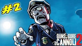 #2 Зачем мы опять возвращаемся в город кишащий Зомби Игра как мультик Guns, Gore & Cannoli 2