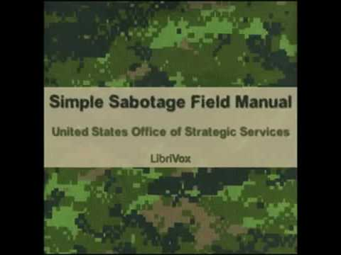 Simple Sabotage Field Manual FULL Audio Book by United States Office of Strategic Services OS