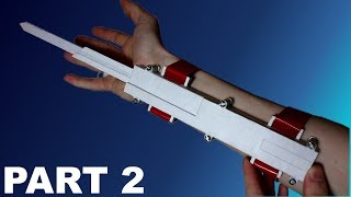 How to Build the Assassin's Creed Paper Dual Extended Hidden Blade Part 2