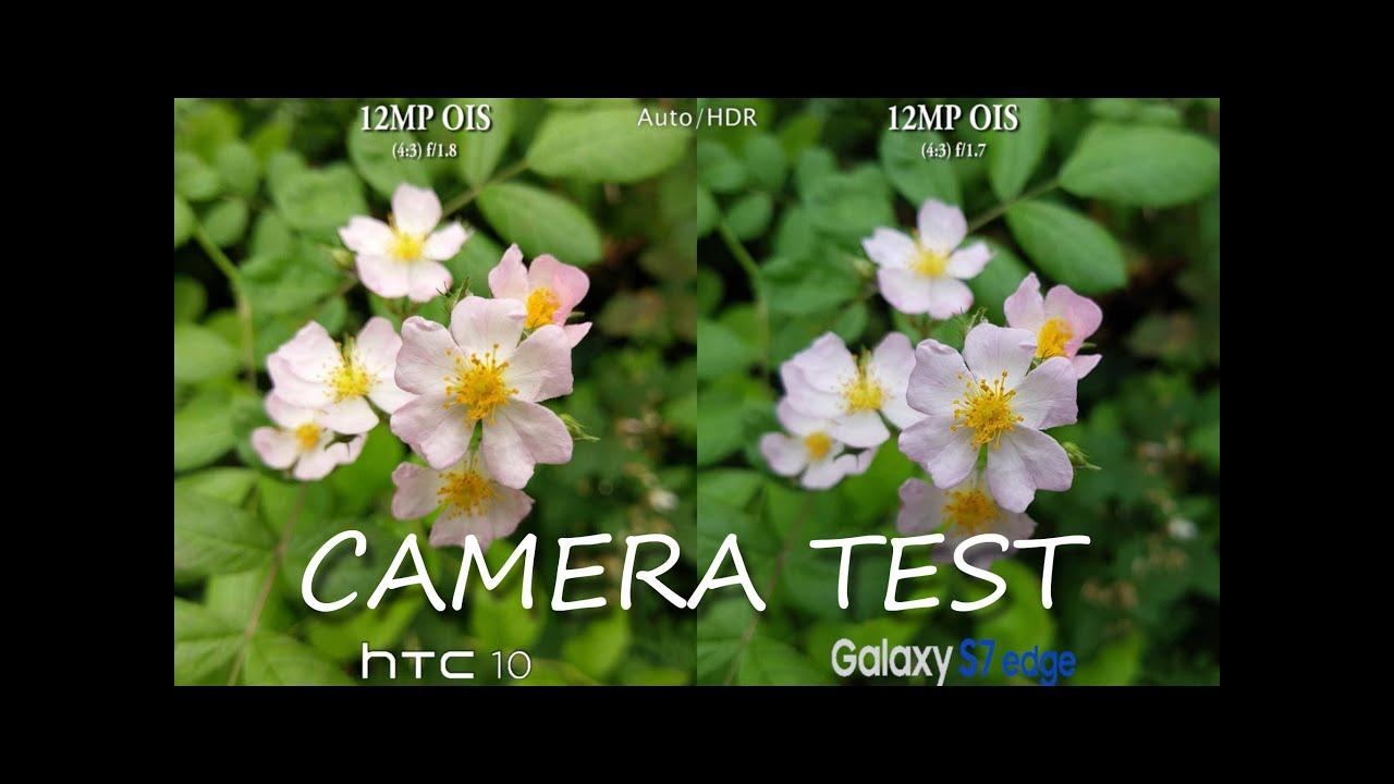 htc 10 vs samsung galaxy s7 edge   camera test comparison