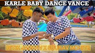 Hello - karle baby dance Vance - Dance cover |  Ritik Jadhav X Sourav Mohite