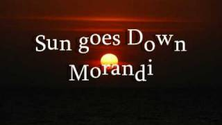 Watch Morandi Sun Goes Down video