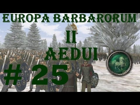"Europa Barbarorum 2 Aedui 25 ""Now that's a battle!"""
