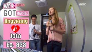 [We got Married4] 우리 결혼했어요 - Jingyeong sing a cheerful song 20160806