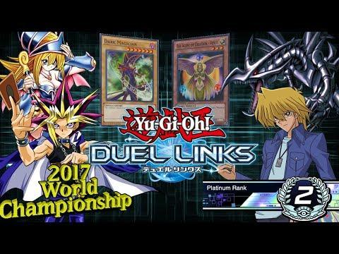 [Platinum Tier] - 2017 WORLD CHAMPIONSHIPS - Yu-Gi-Oh Duel Links Online PVP [w/ @m4gnitude]