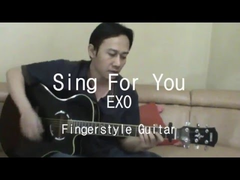 Exo - Sing For You (Fingerstyle Guitar Cover) + Tabs