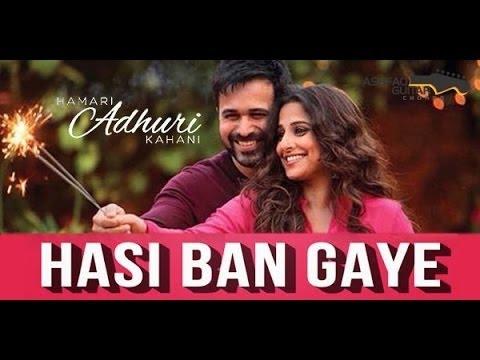 hasi ban gaye karaoke with lyrics hamari adhuri kahani