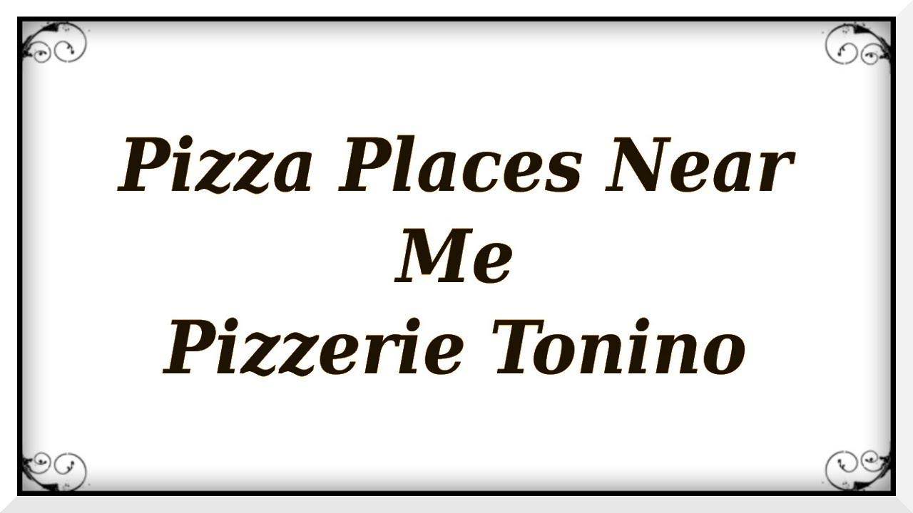 Good Pizza Places Near Me: Latest: Pizza Places Near Me