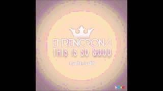 Ehrencrona - This Is So Good (Radio Edit) [by MarinD]