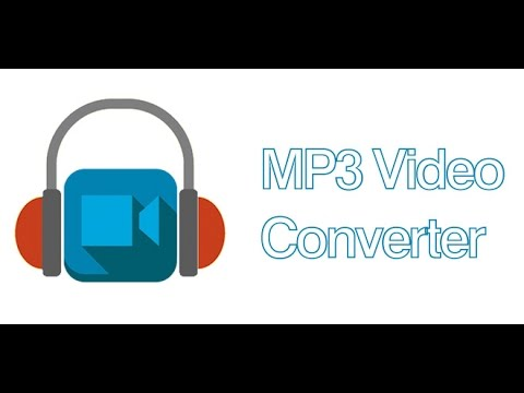 MP3 VIDEO CONVERTER for android 2017 WORKS 100%