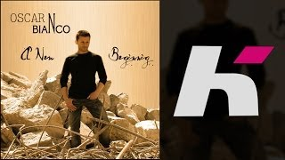 Oscar Bianco - A New Beginning (Radio Edit)