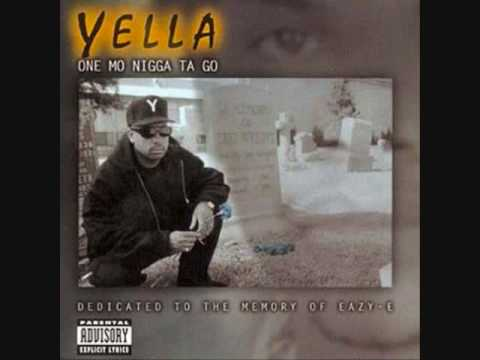 Yella - ONE MO NIGGA TA GO - Neva Had A Chance - 06