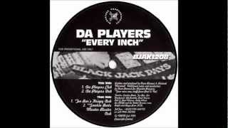 Da Players - Every Inch (Da Players Club Mix)