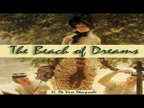 Beach of Dreams | H. De Vere Stacpoole | Nautical & Marine Fiction | Speaking Book | English | 3/5