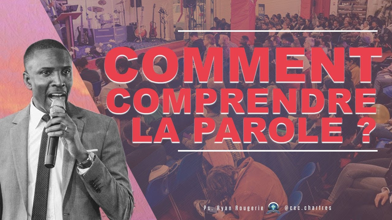Comment comprendre la Parole ? - Ryan Rougerie - 21/04/2020