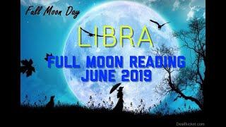 "LIBRA ""SAGITTARIUS FULL MOON"" TAROT READING FOR LUNAR CYCLE JUNE 17 - JULY 1, 2019"