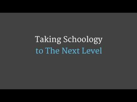Taking Schoology To The NEXT Level