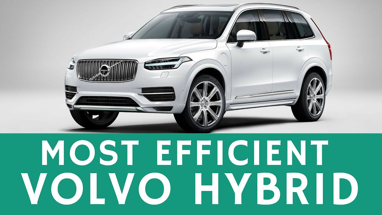 Hybrid Suv With Best Fuel Economy And Performance Volvo Xc90 T8
