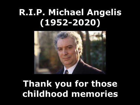 Tribute to Michael Angelis (1952-2020)