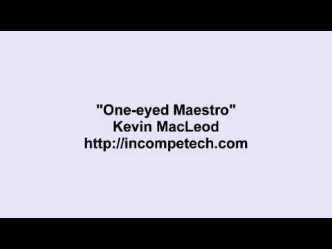 One-eyed Maestro (Edited)