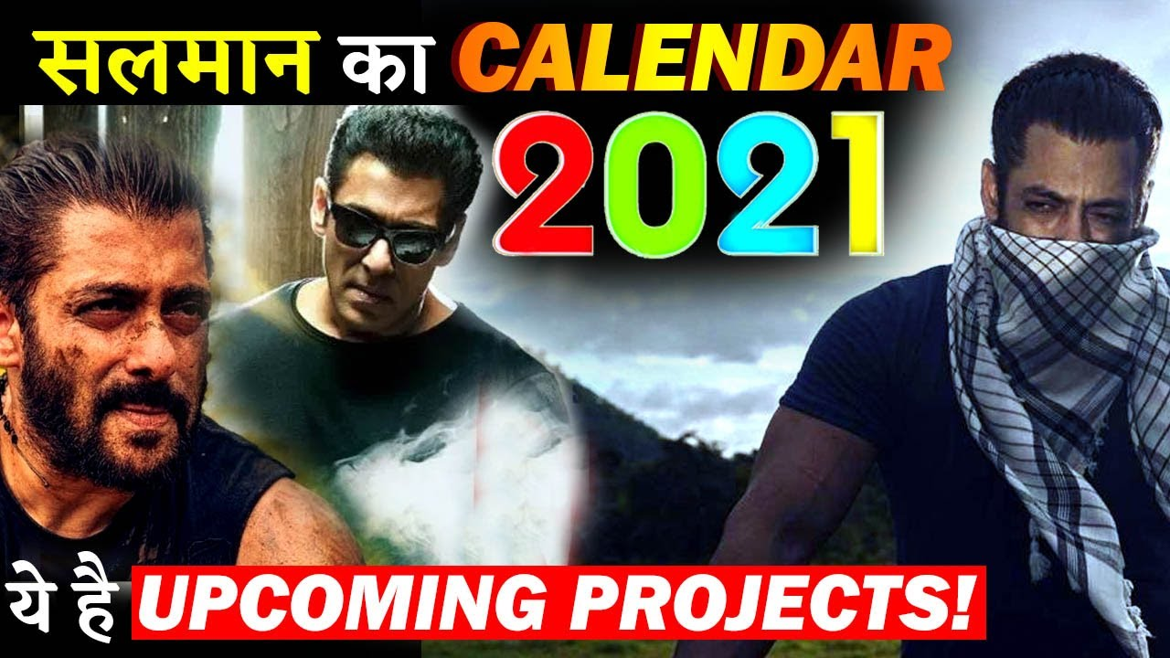Salman Khans Calendar For 2021 Check Out Bhaijaans Upcoming Projects