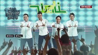 Wali - Ada Gajah Dibalik Batu (Official Video Lyrics) #lirik