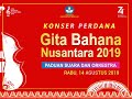 Gita Bahana Nusantara 2019 - Konser Perdana