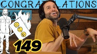 Still Squirtin' (149) | Congratulations Podcast with Chris D'Elia