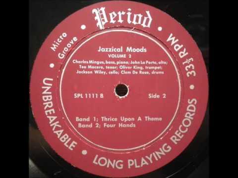 Charles Mingus, John La Porta - Jazzical Moods Vol. 2
