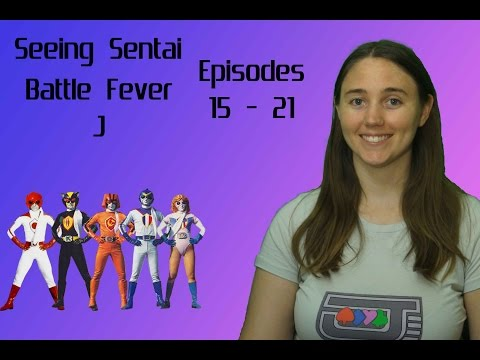 Seeing Sentai, Episode 20: Battle Fever J Episodes 15  21