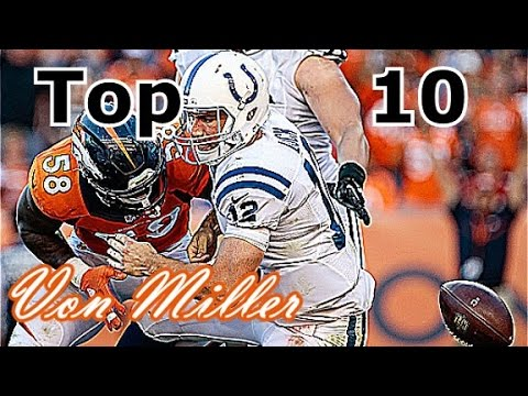 Von Miller Top 10 Plays of Career