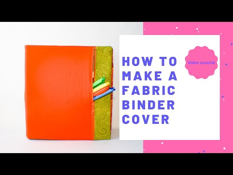 How to Make a Fabric Binder Cover