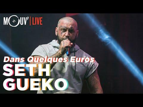 Youtube: SETH GUEKO: Dans Quelques Euros (live @ Concert Mouv' x AllPoints)