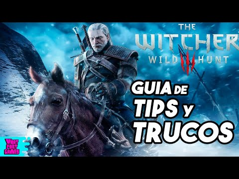 Guia de Tips y Trucos para The Witcher 3-The Wild Hunt
