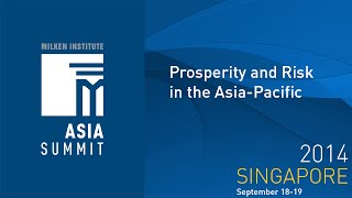 Asia Summit 2014 - Prosperity and Risk in the Asia Pacific