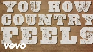Randy Houser - How Country Feels (Lyric Video)