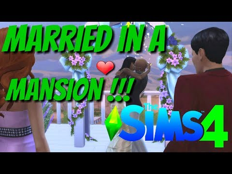 The Sims 4 - We Got Married in a MANSION !!! 😮😮😮