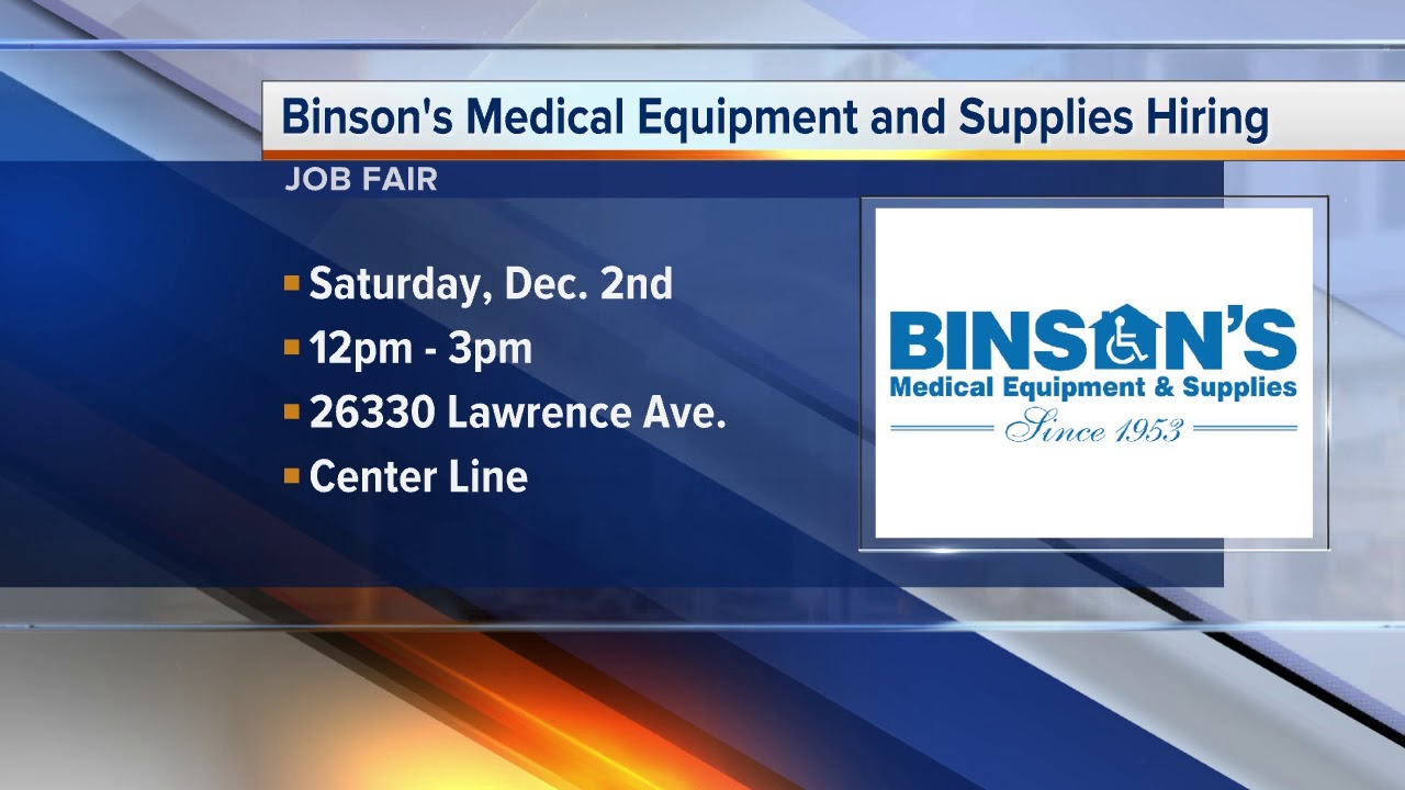 official photos f425b a0c41 Workers Wanted  Binson s Medical Equipment and Supplies is hiring