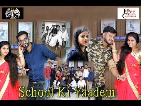 School Ki Yaadein    GT Vines