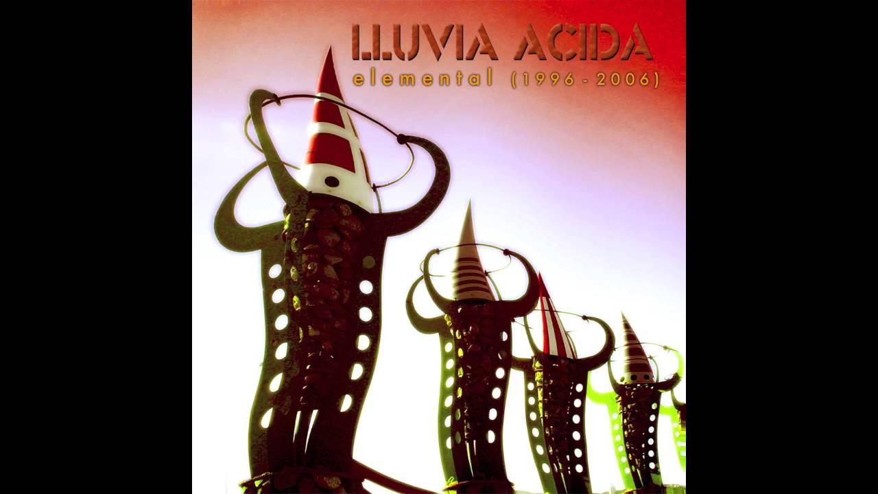 "LLUVIA ACIDA: ""Elemental"" (2006) YouTube"