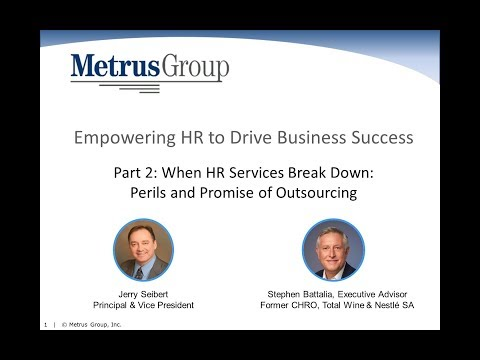 When HR Services Break Down  Perils and Promise of Outsourcing