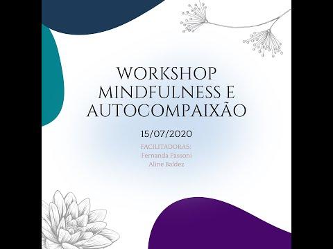 Workshop Mindfulness e autocompaixão - 15/07/2020