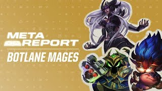 Meta Report - Mages in the Bot Lane