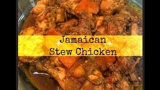 JAMAICAN STEW CHICKEN RECIPE | The Jamaican Mother