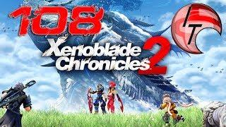 Let's Play: Xenoblade Chronicles 2 #108 - Skilling Sheba