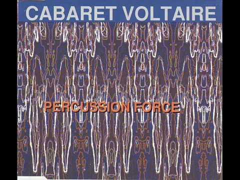 Cabaret Voltaire Percussion Force (Full Album)