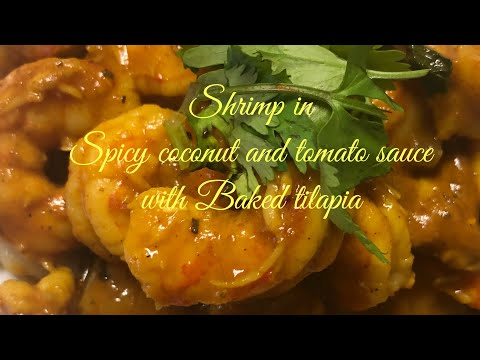 Curry coconut shrimp With Baked Tilapia Fillets