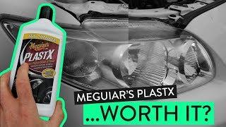 Meguiar's PlastX...WORTH IT?