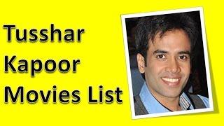 Tusshar kapoor movies list