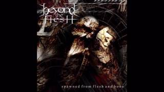 Watch Beyond The Flesh Coma video